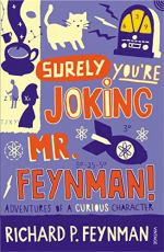 Surely You Are Joking Mr Feynman